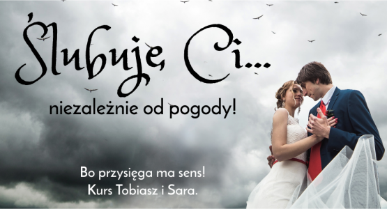 Kurs Tobiasz i Sara, 13-15.04.2018